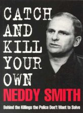 Catch and Kill your Own by Neddy Smith in 1995